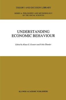 Understanding Economic Behaviour [Gebundene Ausgabe]