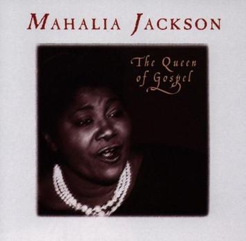 Mahalia Jackson - The Queen of Gospel