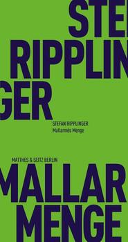 Mallarmés Menge - Stefan Ripplinger  [Taschenbuch]
