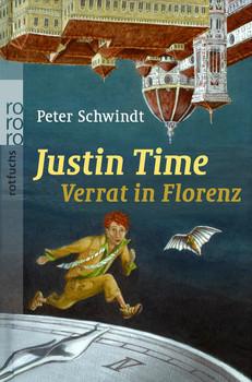Justin Time. Verrat in Florenz (rotfuchs) - Peter Schwindt