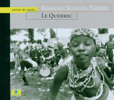 Sclavis,Texier Romano - Carnet de Route