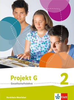 Projekt G Gesellschaftslehre / Schülerbuch 7/8. Ausgabe Nordrhein-Westfalen ab 2017 [Gebundene Ausgabe]