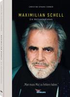 Maximilian Schell - Christine Spauka Conner  [Gebundene Ausgabe]