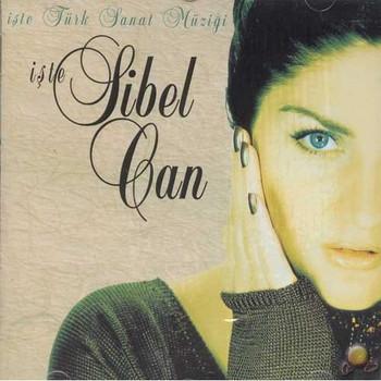 Various - Sibel Can - Iste Türk Sanat Müzigi - Turkish Classic Music