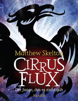 Cirrus Flux: Der Junge, den es nicht gab - Matthew Skelton