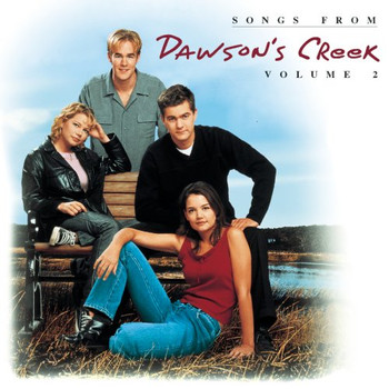 Original TV Soundtrack - Dawson S Creek-II