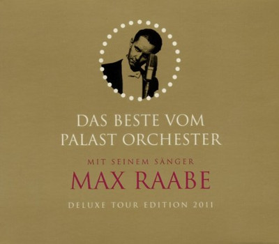 Max & Palast Orchester Raabe - Best of