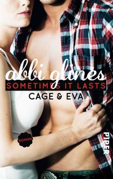 Sea Breeze: Band 5 - Sometimes It Lasts - Cage und Eva - Abbi Glines
