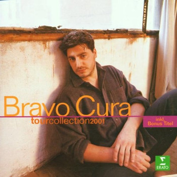 José Cura - Bravo Cura Tour Collection 2001
