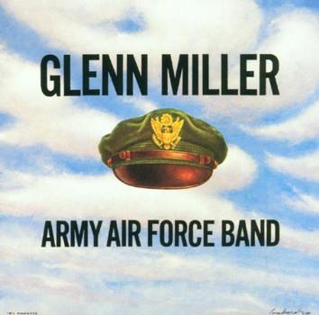 Glenn & Army Air Force Miller - Complete Aaf Recordings