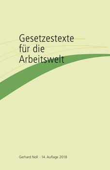 Gesetzestexte für die Arbeitswelt - Gerhard Noll  [Taschenbuch]