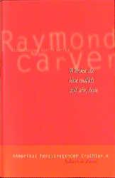 Würdest du bitte endlich still sein, bitte - Raymond Carver