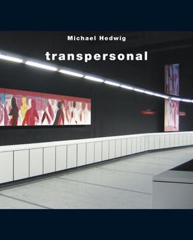 Transpersonal - Michael Hedwig [Gebundene Ausgabe]