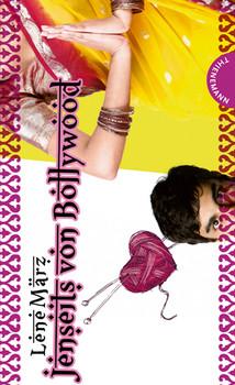 Jenseits von Bollywood, aus der Reihe Ich bin Ich! - Lene März