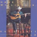 Hank Williams Jr. - Out of Left Field