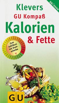 GU Kompass Kalorien und Fette - Ulrich Klever