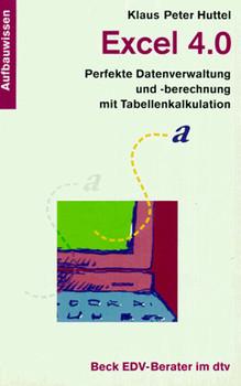 Excel 4.0 - Huttel, Klaus P.