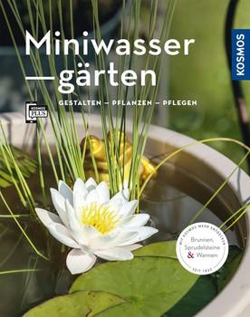 Miniwassergärten (Mein Garten). Gestalten Pflanzen Pflegen - Alice Thinschmidt  [Taschenbuch]