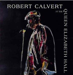 Calvert Robert - At the Queen Elizabeth Hall