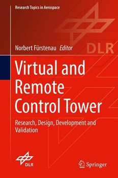 Virtual and Remote Control Tower. Research, Design, Development and Validation [Gebundene Ausgabe]