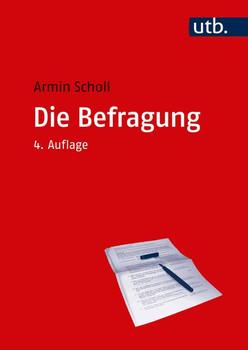 Die Befragung - Armin Scholl  [Taschenbuch]