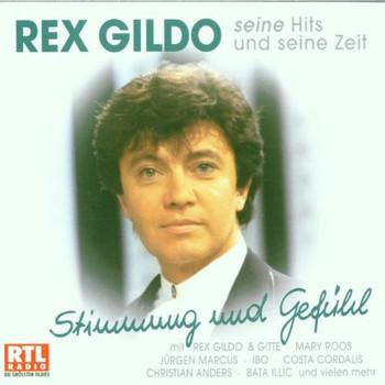 Rex Gildo - Seine Hits und Seine Zeit