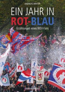 Ein Jahr in Rot-Blau. Erzählungen eines WSV-Fans - Andreas Winter  [Taschenbuch]