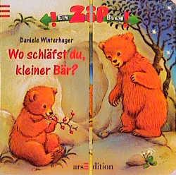 Wo schläfst du, kleiner Bär? - Daniele Winterhager