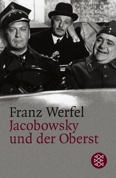Jacobowsky und der Oberst: Komödie einer Tragödie in drei Akten - Franz Werfel