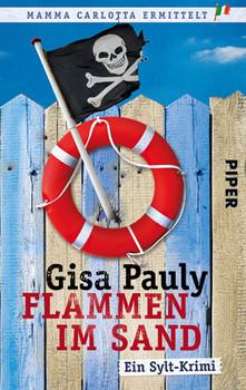 Flammen im Sand: Ein Sylt-Krimi - Gisa Pauly