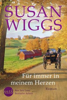 Für immer in meinem Herzen - Susan Wiggs  [Taschenbuch]