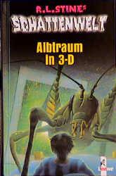 Schattenwelt. Albtraum in 3-D - Robert L. Stine