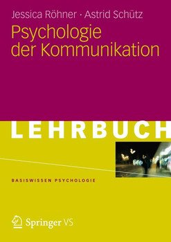 Psychologie der Kommunikation (Basiswissen Psychologie) - Röhner, Jessica