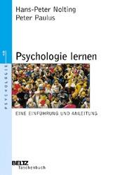 Psychologie lernen: Eine Einführung und Anleitung - Hans-Peter Nolting