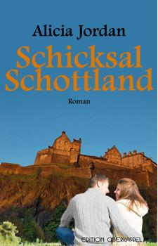 Schicksal Schottland - Jordan, Alicia