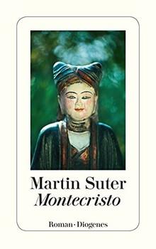 Montecristo - Martin Suter [Taschenbuch]