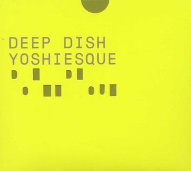 Various - Deep Dish/Yoshiesque