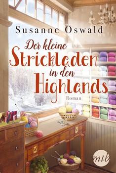 Der kleine Strickladen in den Highlands - Susanne Oswald  [Taschenbuch]