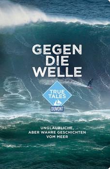 Gegen die Welle [Taschenbuch]