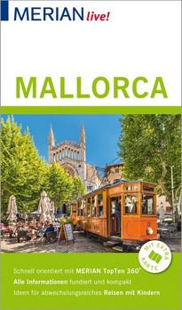 MERIAN live! Reiseführer Mallorca. Mit Extra-Karte zum Herausnehmen - Niklaus Schmid  [Gebundene Ausgabe]