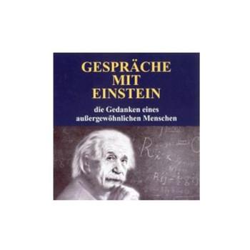 Gespräche mit Einstein - Die Gedanken Eines Aussergewöh