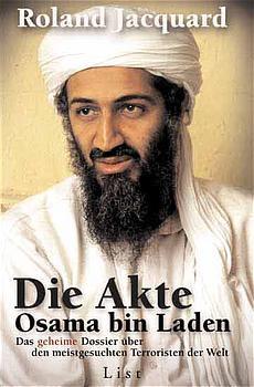 Die Akte Osama Bin Laden - Roland Jacquard