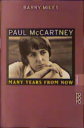 Paul McCartney, Many Years From Now - Barry Miles