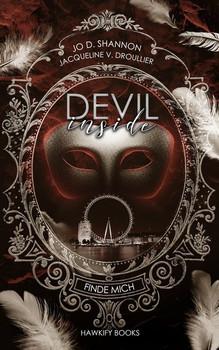 Devil Inside - Finde mich - Jacqueline V. Droullier  [Taschenbuch]