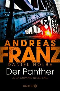 Der Panther. Julia Durants neuer Fall - Daniel Holbe  [Taschenbuch]