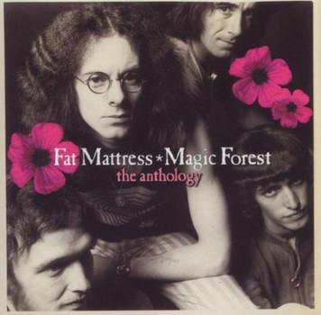 Fat Mattress - Magic Forest/the Anthology