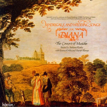 Consort of Musicke - Madrigals and Wedding Songs for Diana