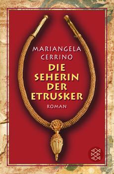 Die Seherin der Etrusker - Mariangela Cerrino