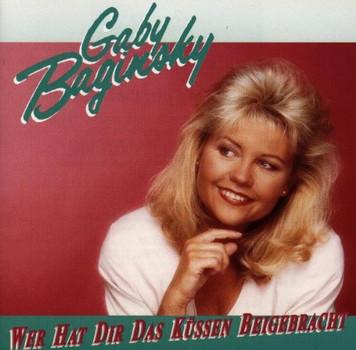 Gaby Baginsky - Wer Hat Dir das Küssen Beigeb.