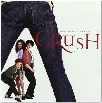 Crush / Heiraten für Fortgeschrittene [Soundtrack]